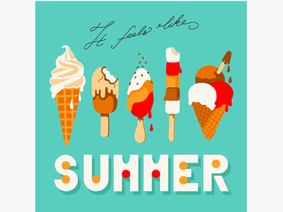 It feels like summer... poster book cover vibrant vintage melting hot vacation holiday tourism event card vector slogan typography ice-cream summer illustration editorial