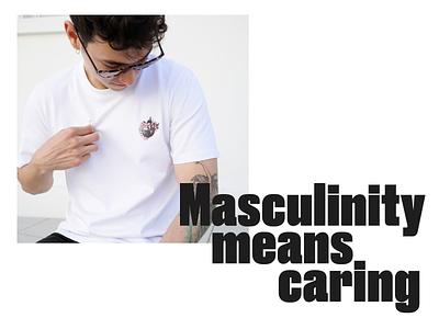 Masculinity means caring. branding logo minimalism clean digital art digitalillustration design illustration