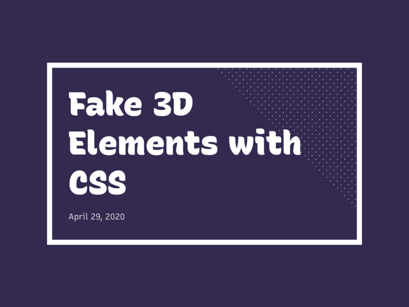 Fake 3D Elements with CSS