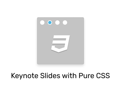 Keynote Slides with Pure CSS design slider inputs css3 demo html keynote slides css
