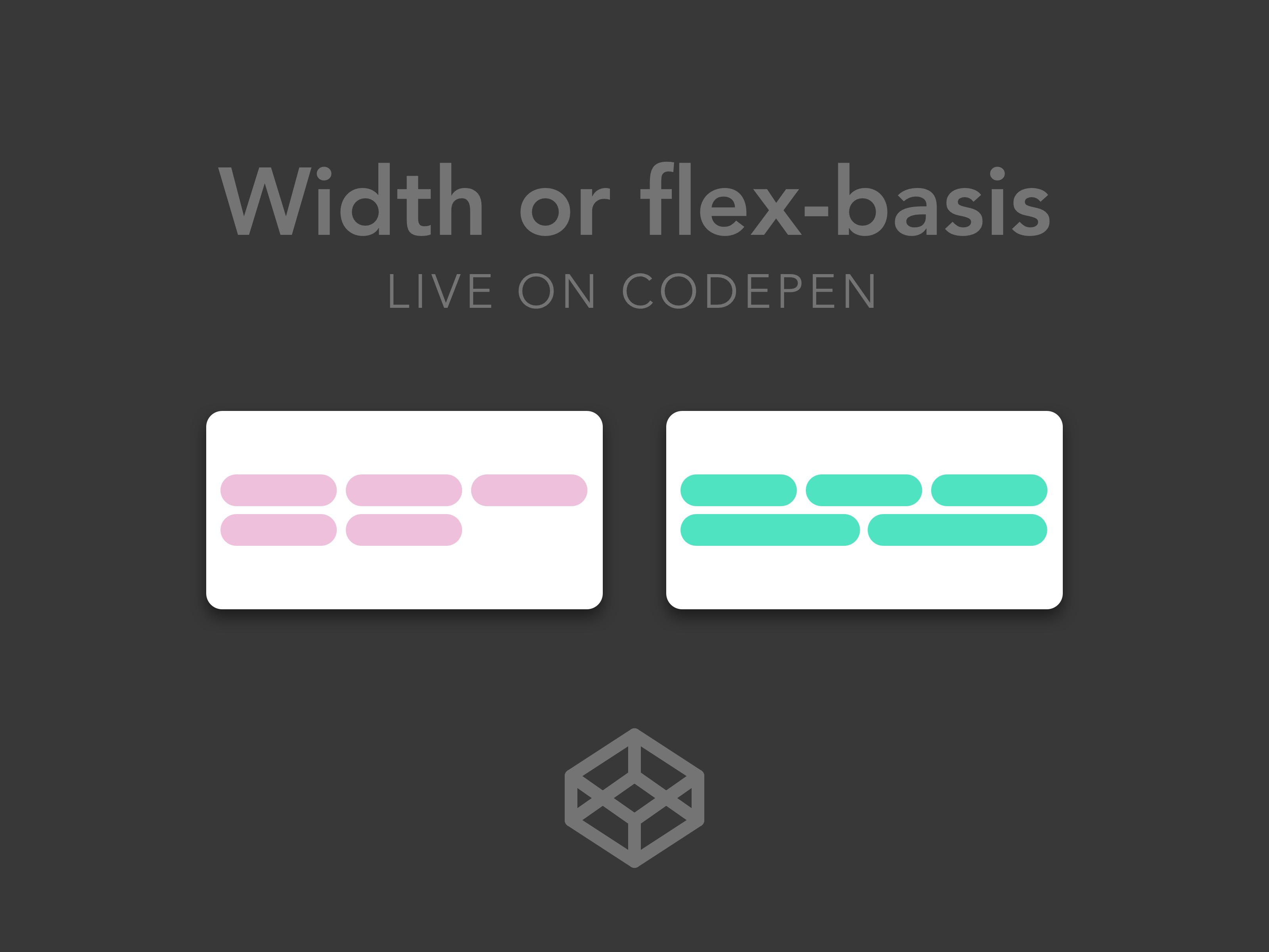 190   width or flex basis