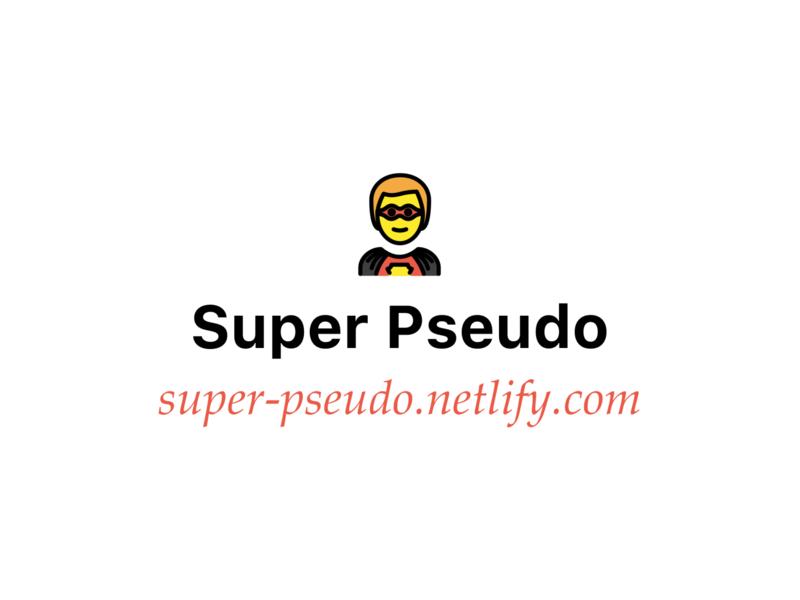 Super Pseudo