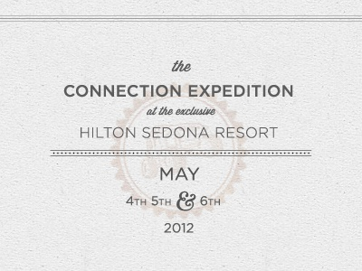 Connection Expedition @ the Hilton Sedona 2012 site design footer paper white stamp typography