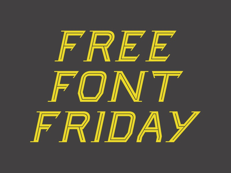 Free Font Friday fonts typeface typography custom font free font