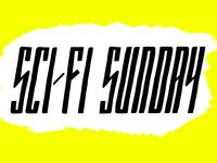Sci-Fi Sunday