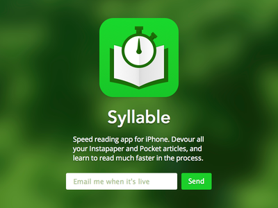 Syllable App Teaser app apple ios iphone blurr email launch page syllable teaser speed read coming soon