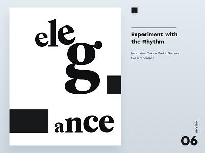 Experiment with the Rhytgm elegance dina5 composition typogaphy rythm