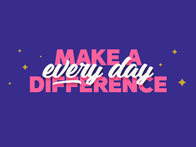 Mural Series: Make a Difference Every Day script font bold handpainted design type text type design typography graphic design series mural