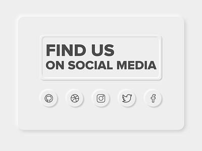 Find Us in Social Media - Neumorphism neumorphism social media design social media cardboard cards card adobe xd minimalist 2020 trend