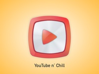 YouTube n' Chill