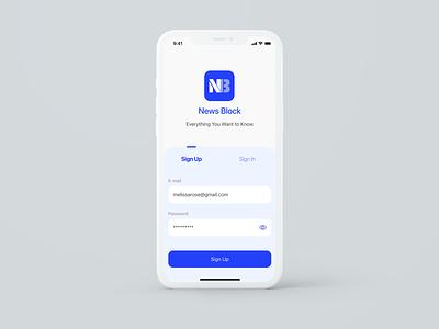 News Block Sign Up Screen dailyui ui ui design mobile design mobile app