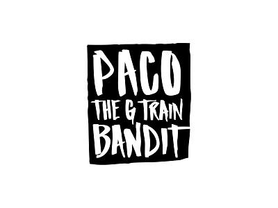 Paco The G Train Bandit Logo branding lettering custom lettering logotype logo design logo