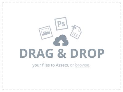 Drag & Drop: Assets drag drop upload uploader web app invision assets files document psd image