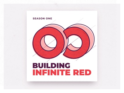 Building Infinite Red — Podcast