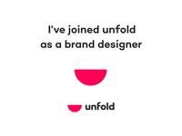 I've Joined Unfold 🍉 colour type branding 2d vector fun cute icon logo jkane designer brand team unfold animation illustration