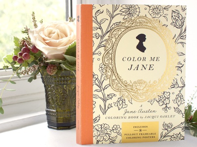 Color Me Jane, A Jane Austen Coloring Book pattern color me jane colouring emma pride and prejudice wedding lettering flowers fashion ink adult coloring book jane austen