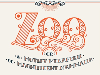 Zoo Titling exhibitions lettering custom ornate design art jacqui oakley dushan milic poly