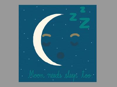 Moon needs sleep