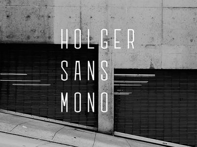 Holger Sans Mono