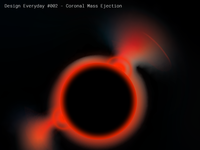 Design Everyday #002 - Coronal Mass Ejection