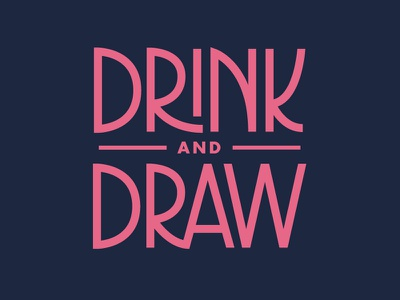 Drink & Draw 2.0 monoline community los angeles la drink and draw lettering hand lettering