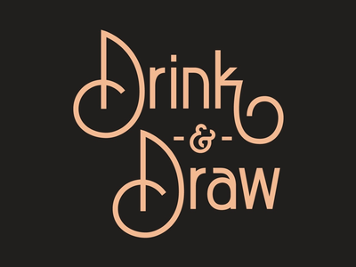 Drink & Draw 3.0 typography type los angeles drink and draw monoline lettering hand lettering