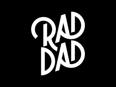 Rad Dad Day sanserif dad rad typography type monoline lettering