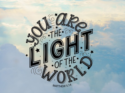 Bible lettering: You are the Light of the World. poster christian poster christian quote bible bible verse typography design lettering illustration vector