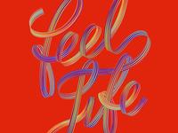 Feel Life