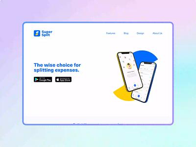 SuperSplit - Website Interaction webdesign uimotion animation ui clean ui minimal design