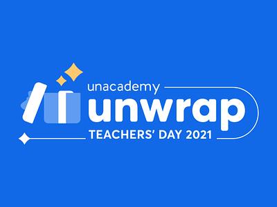 Unacademy Unwrap | Teachers' Day 2021 motion graphics teachers day gift box logo animation logo design animation design identity logo branding