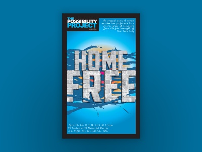 """""""Home Free"""" Theatrical Key Art theater posters key art theater design"""