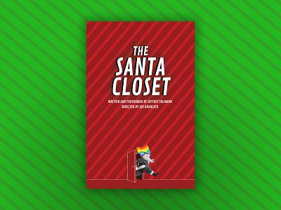 The Santa Closet - Theatrical Key Art non-profit theater posters key art theater design