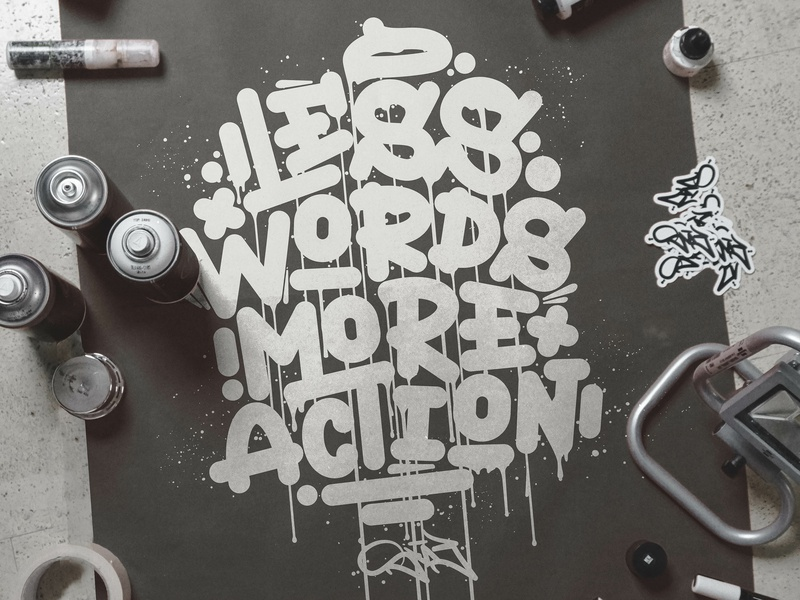LESS WORDS MORE ACTION - Lettering behindthescenes graphic design process sketches sketch calligraphy lettering graphic art typography type snoozeone snooze illustration design