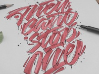 They can't stop me - lettering