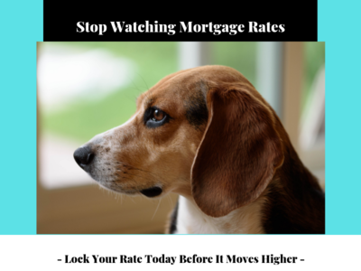 Stop Watching Mortgage Rates