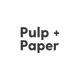 Pulp + Paper     Heather Cranston