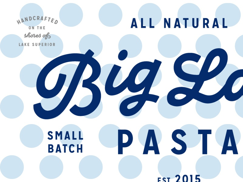Big Lake Pasta Closeup di mare script lake superior polkadot badge logo pasta