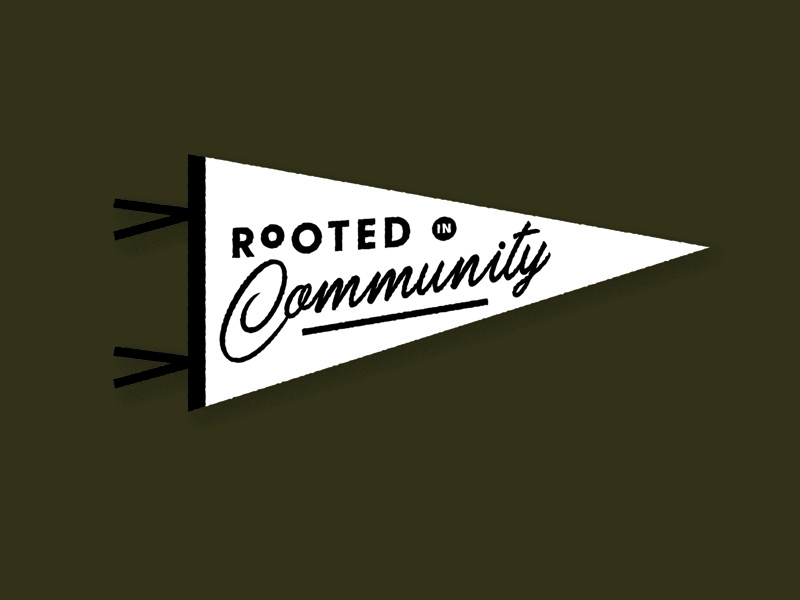 Rooted in Community roots root rooted banner typography type flag community pendant pennant