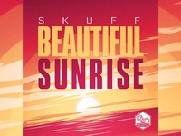 SKUFF: BEAUTIFUL SUNRISE