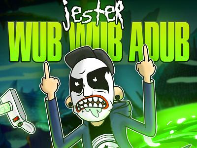 JESTER: WUB WUB ADUB illustration character jester rick  morty