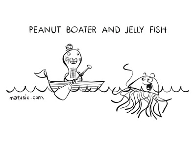 Peanut Boater and Jelly Fish