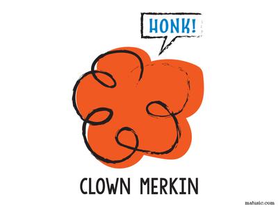 Clown Merkin