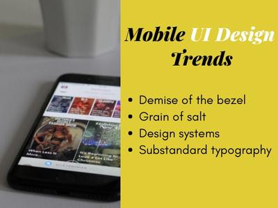 Mobile UI Design Trends bezel salt typorgraphy app branding ui designers ui design illustration design ui