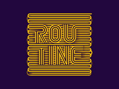 Routine lines routine typography lettering illustration miguelcm