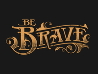 Be Brave - 2