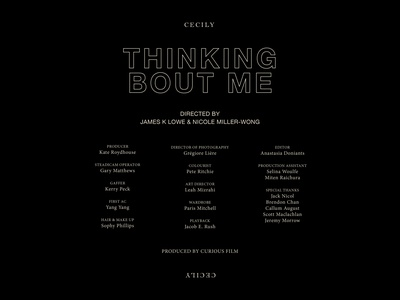 Cecily - Thinking Bout Me   Credits