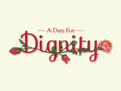 A Date For Dignity