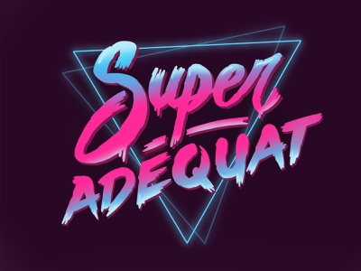 Super Adéquat handwriting neon 80s retro neo lettering