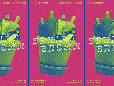 Just Jackie Presents Spring Break poster design rvacomedy comedy va rvadesign rva richmond